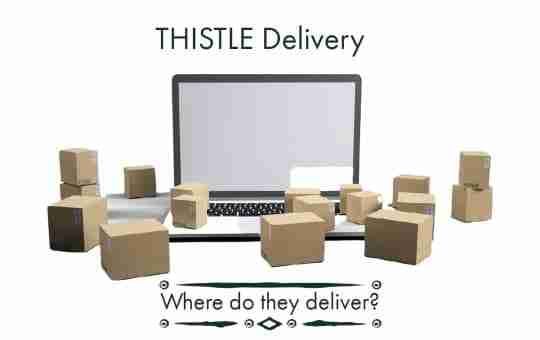 thistle delivery area